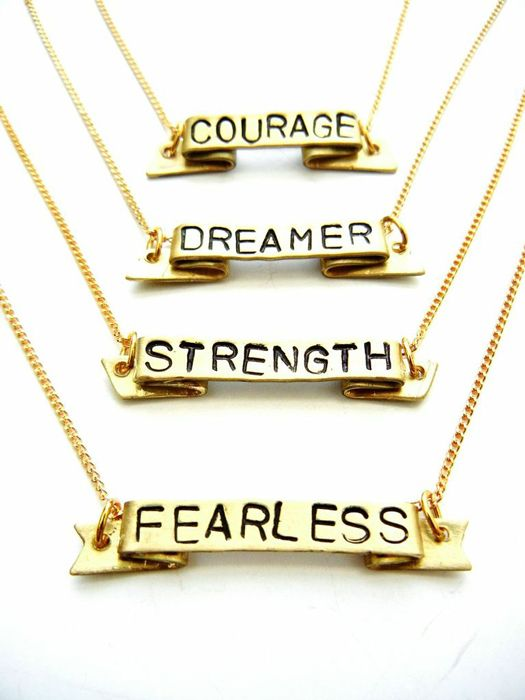 Positive Mantra Necklace <3 {Dreamer • Strength • Fearless • Courage}  (Replace fearless and dream with magic and you've got a Merlin necklace)