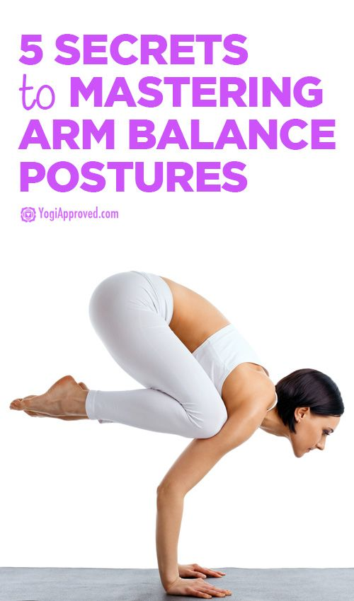 5 Secret Ingredients to Arm Balance Postures