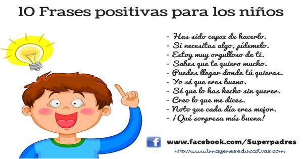 10 Frases positivas para niños, colaboración de nuestros amigos de SUPERPADRES
