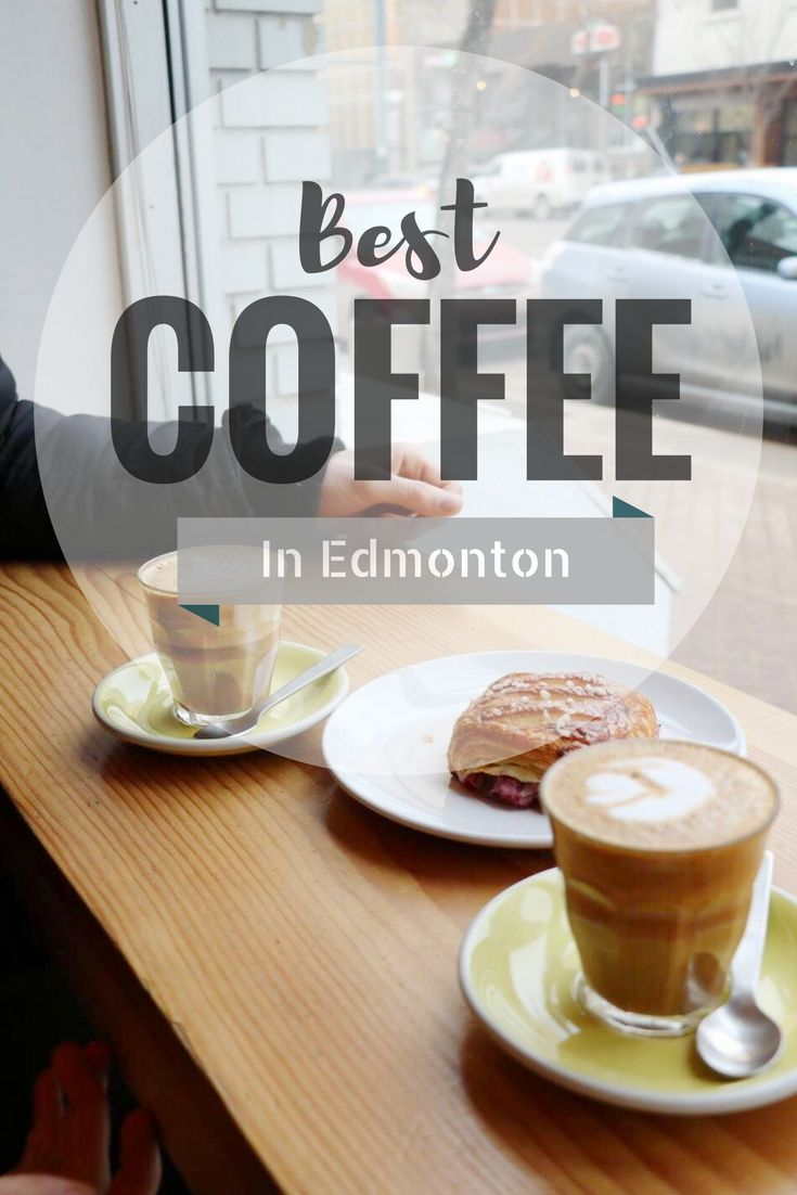 Where to find the best COFFEE in Edmonton