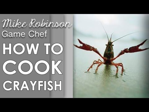 Hunting And Cooking with Mike Robinson: How To Cook Crayfish - YouTube