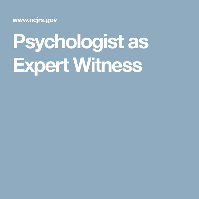 Psychologist as Expert Witness