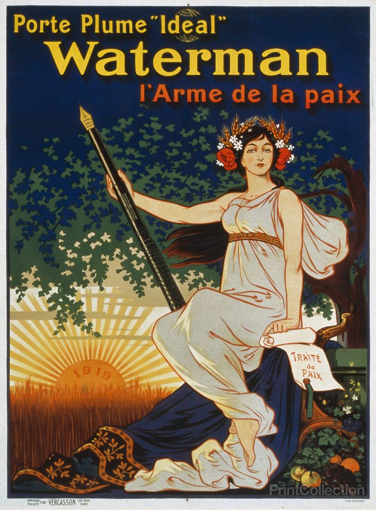 "Porte plume 'Ideal' Waterman l'arme de la paix, translatedåÊåÊ""Carry the 'Ideal' Waterman pen, the weapon of peace"". Created by Eugene Oge in 1919 and published by Vercasson, Paris as a color lithogra"