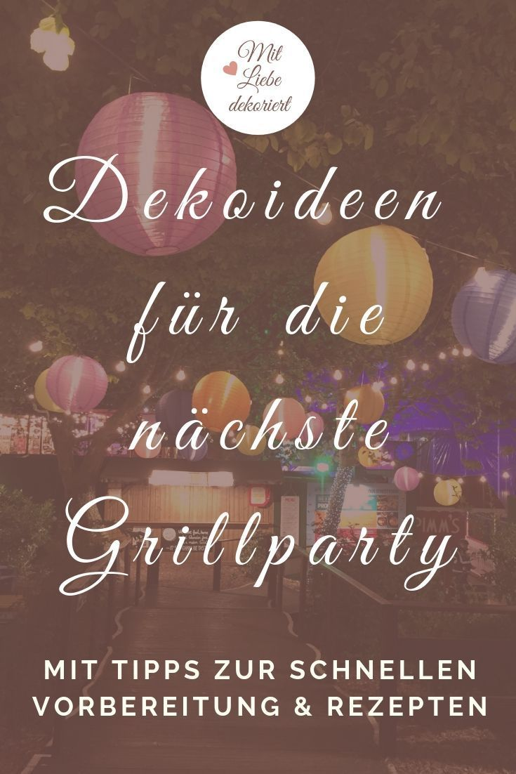 Dekoideen Für Die Grillparty Vorbereitungstipps - Grillparty Ideen Deko