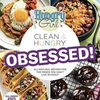 Hungry Girl Clean & Hungry OBSESSED! by Lisa Lillien: EPUB, 1250087252, cookingebooks.info