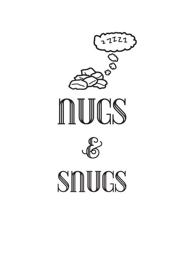 NUGS & SNUGS