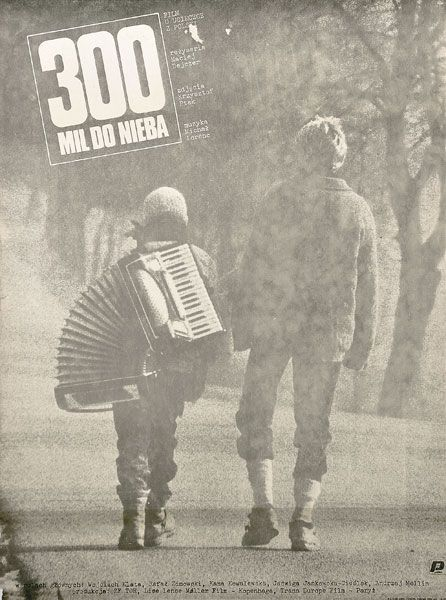 """300 miles to heaven"" is a polish drama film directed by Maciej Dejczer (1989) based on a true story of two brothers who escaped from communist Poland."