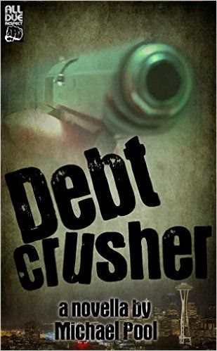 12 best gun titles images on pinterest revolvers gun and guns debt crusher kindle edition by michael pool mystery thriller suspense kindle ebooks fandeluxe Image collections