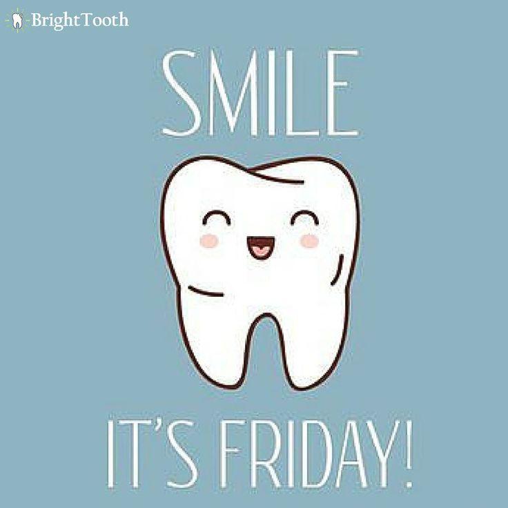 Friday! www.brighttooth.com #dentalhealth #dentist #dentists #teeth #smile #dentistry #oralhealth #dentalhygiene #teethwhitening