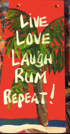 RhondaK RUM saying...Medium coloful beachy sign with by RhondaK