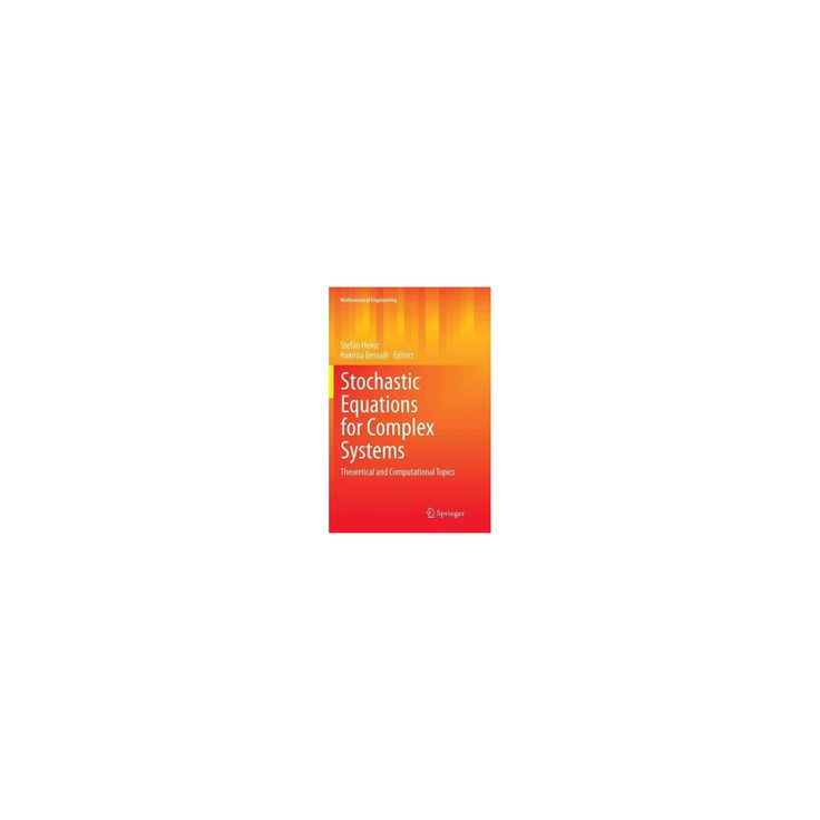 Stochastic Equations for Complex Systems : Theoretical and Computational Topics (Reprint) (Paperback)