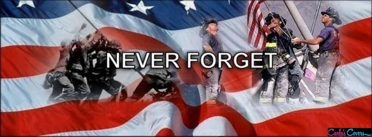 911 Never Forget Facebook Covers