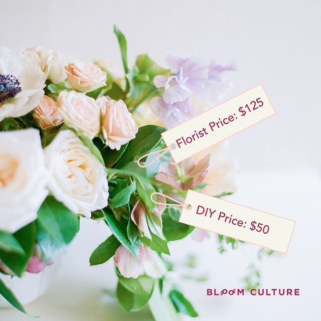 Diy Vs Florist Pricing By Bloom Culture Flowers Diy Your Wedding Wedding Flowers Cost Diy Flowers