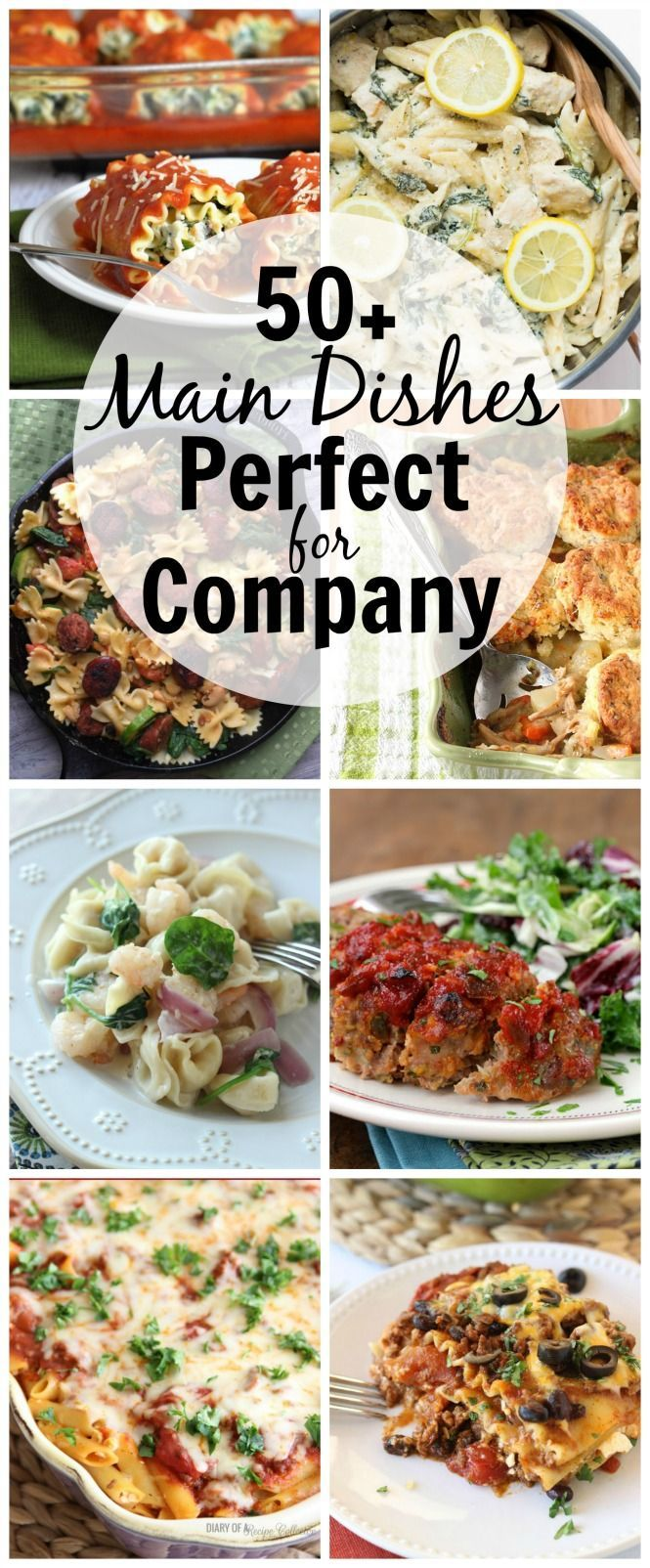 50+ Main Dishes Perfect for Company - Looking for ideas to feed everyone when company's coming? Check out this list of some great dishes sure to please!