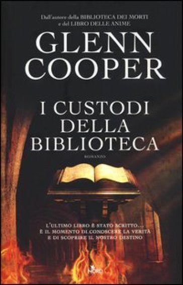 I custodi della biblioteca - Glenn Cooper - Libri - InMondadori