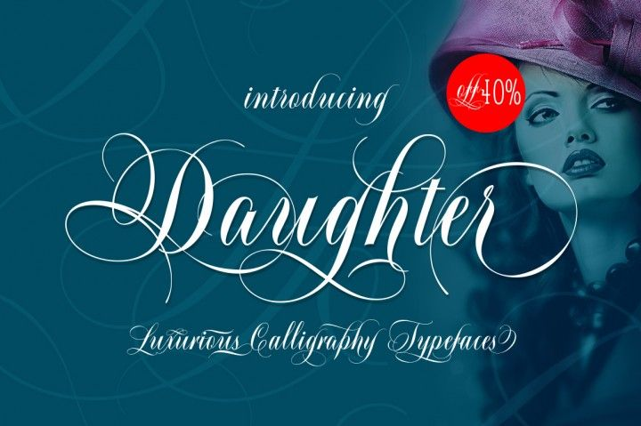 I N T R O D U C I N G Daughter Calligraphy Typefaces + Flourish 40%OFF Daughter Script, is a calligraphy manuscript, handwritten modern and clasik, so soft, perfect for your next design, such as logos, printed quotes, invitations, cards, product packaging, headers and anything else about your imagination.