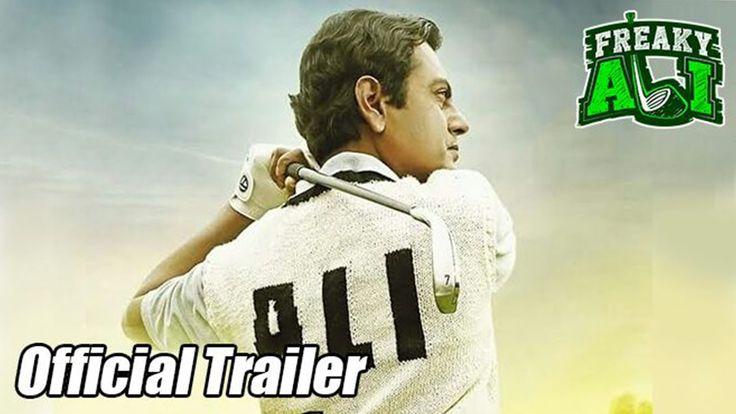 Freaky Ali Official Trailer - Nawazuddin Siddiqui -Arbaaz khan - Sohail Khan -Amy Jackson