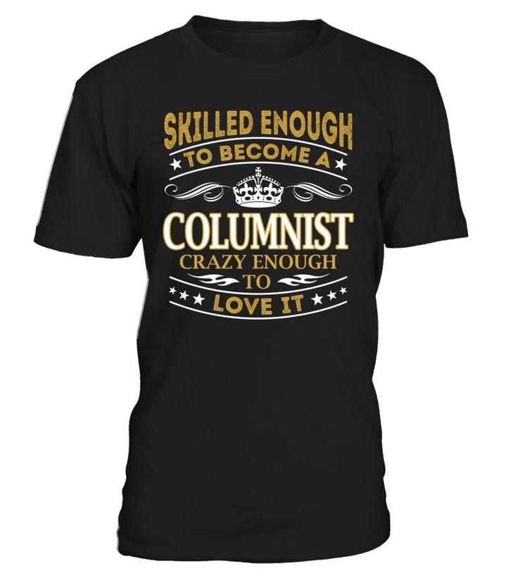 Columnist - Skilled Enough To Become #Columnist