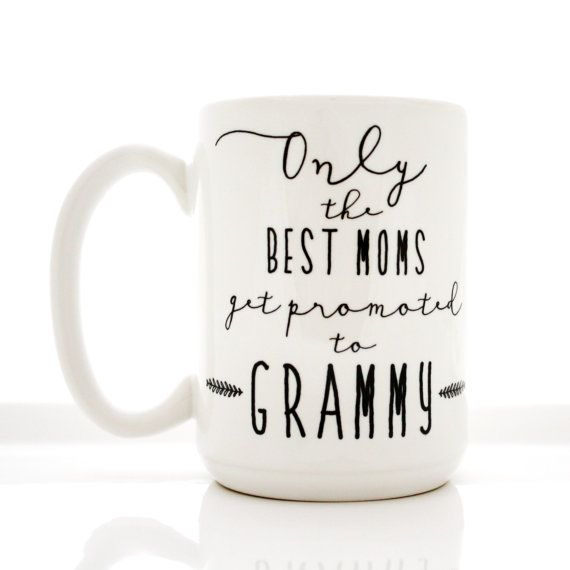 Coffee Mug. Only The Best Moms Get Promoted to Grammy. Mother's Day mugs by Milk & Honey. Made in USA.
