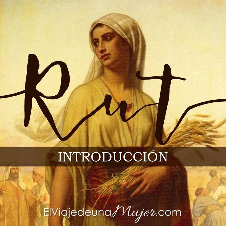 Un estudio bíblico sobre la vida de Rut y sobre cómo podemos aplicar este libro a nuestras vidas. Aquí podrás leer la introducción. Libro de Rut – Introducción   El viaje de una mujer