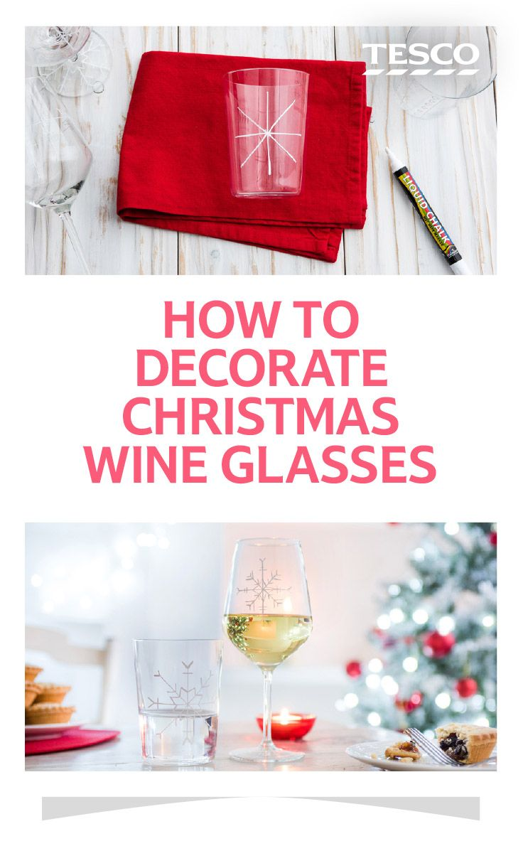 Impress your dinner guests this Christmas with DIY personalised wine glasses | Tesco