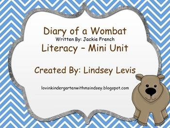 This literacy mini unit goes along with Diary of a Wombat