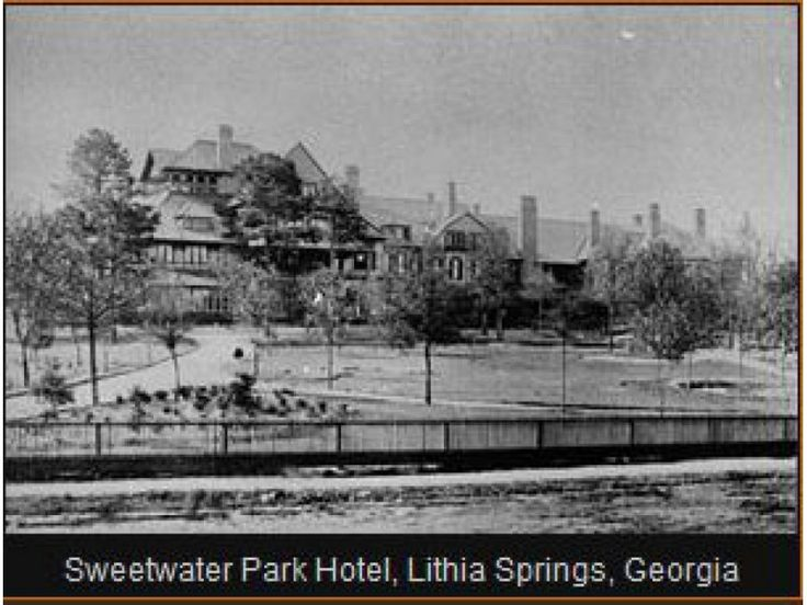 Our History The Sweeer Park Hotel Parkdouglasville Georgialithia Springswater