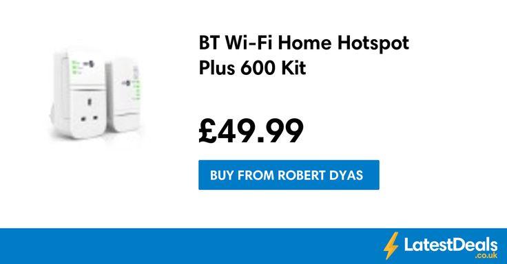 BT Wi-Fi Home Hotspot Plus 600 Kit, £49.99 at Robert Dyas