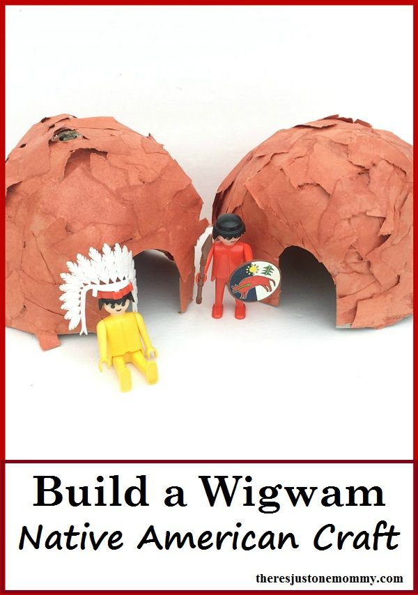 Native American craft -- build a wigwam; could be a Thanksgiving craft or go with a Jamestown unit or Mayflower unit