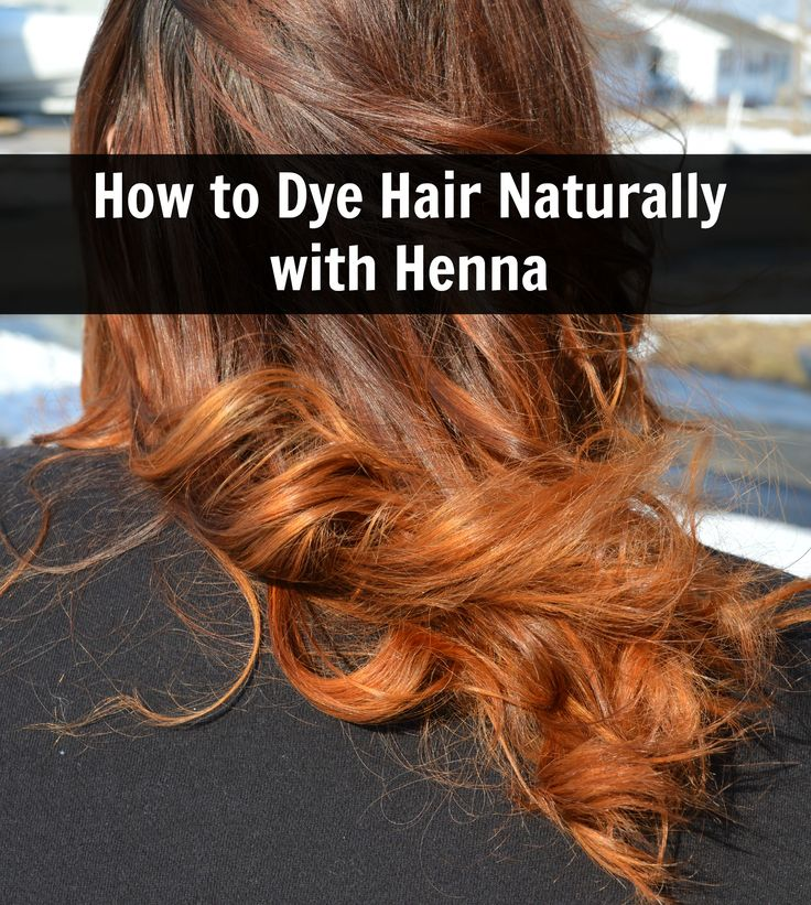 how to dye hair naturally with henna Natural hair styles