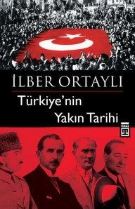 Türkiye'nin Yakın Tarihi - İlber Ortaylı