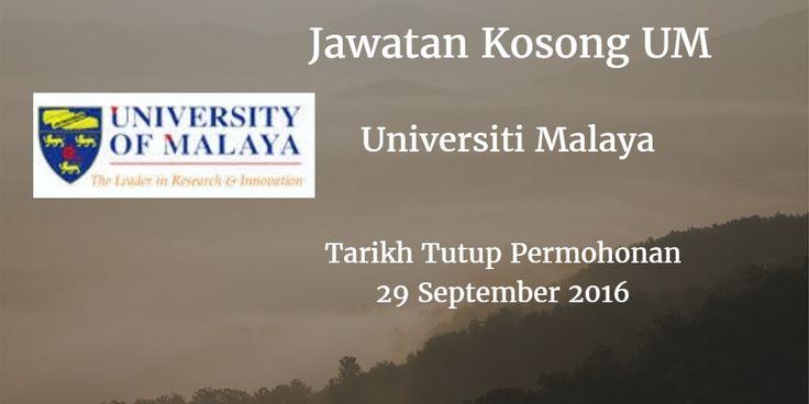 Universiti Malaya Jawatan Kosong UM 29 September 2016  Universiti Malaya (UM) mencari calon-calon yang sesuai untuk mengisi kekosongan jawatan UM terkini 2016.  Jawatan Kosong UM 29 September 2016  Warganegara Malaysia yang berminat bekerja di Universiti Malaya (UM) dan berkelayakan dipelawa untuk memohon sekarang juga. Jawatan Kosong UM Terkini September 2016 1. ARKITEK J41 2 . JURUAUDIT W41 3. JURUUKUR BANGUNAN J41 4. KURATOR S41 5. PEGAWAI KESELAMATAN 6. PEGAWAI PENYELIDIK Q41 7. PEGAWAI…
