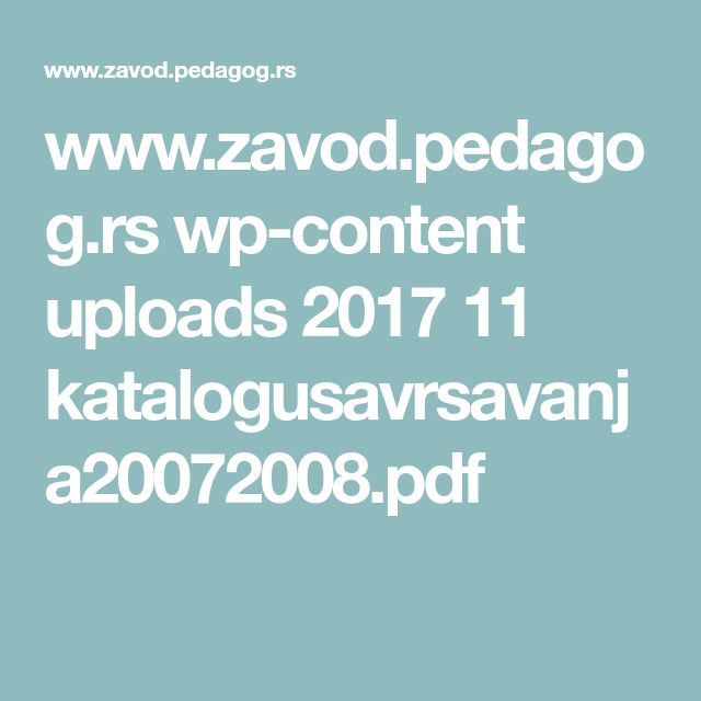 www.zavod.pedagog.rs wp-content uploads 2017 11 katalogusavrsavanja20072008.pdf