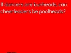 hahahaha or bowheads! cheer-cheer-more-cheer