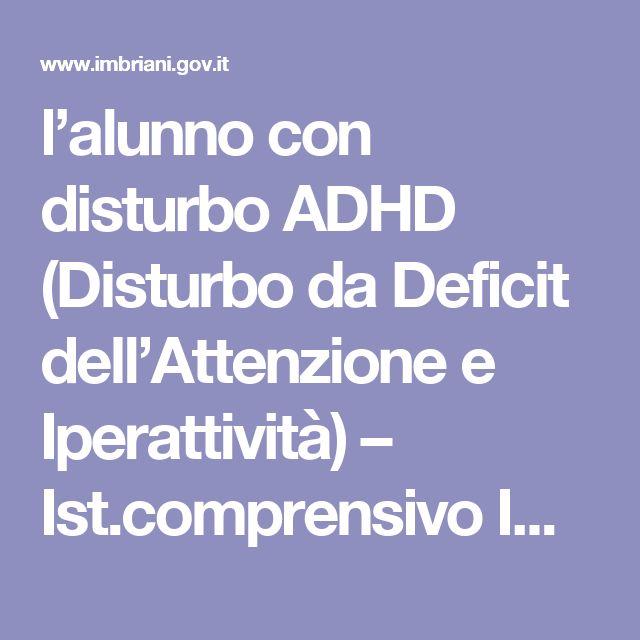 l'alunno con disturbo ADHD (Disturbo da Deficit dell'Attenzione e Iperattività) – Ist.comprensivo IMBRIANI-SALVEMINI Andria