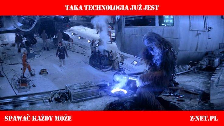 spawanie w gwiezdnych wojnach, technologia już jest :) chewbacca spawa