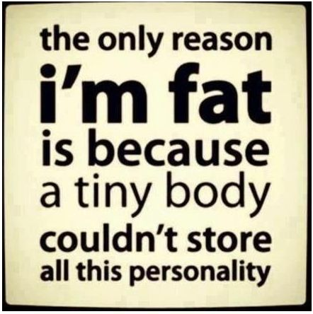 The only reason I'm fat...: Potatoes Chips, I'M Fat, Funny Sayings, The Real, Quote, Funny Stuff, So True, Weights Loss, True Stories