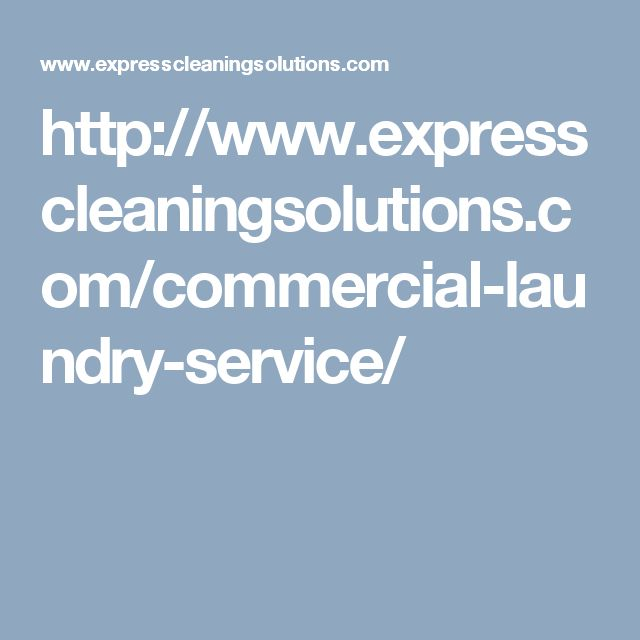 http://www.expresscleaningsolutions.com/commercial-laundry-service/