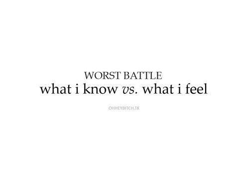 : Quotes, Worst Battling, My Life, Truths, So True, Word, Living, Head Vs Heart, True Stories