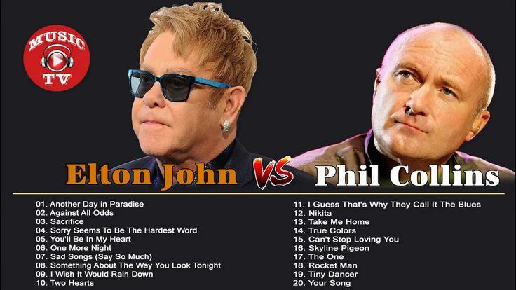 Elton John, Phil Collins Greatest Hits - Best Songs Of Elton John, Phil ...