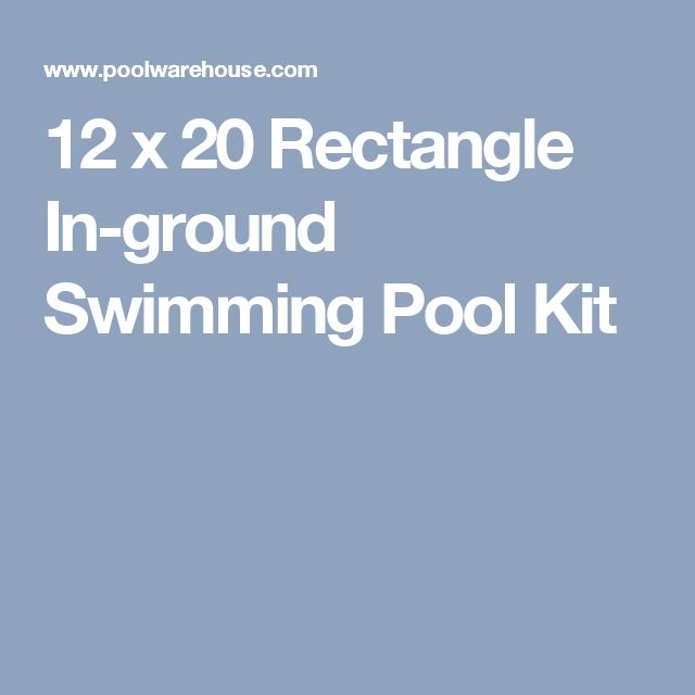 12 x 20 Rectangle In-ground Swimming Pool Kit