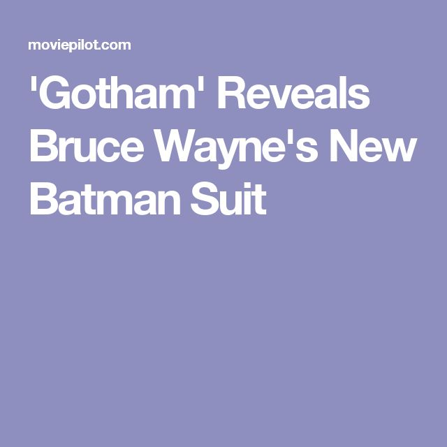 'Gotham' Reveals Bruce Wayne's New Batman Suit