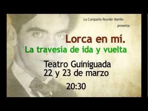 La compañía Reynier Mariño ofrecerá el espectáculo 'Lorca en mí. La travesía de ida y vuelta' el próximo viernes 22, y el sábado 23 de marzo, a las 20,30 horas, en el Teatro Guiniguada.