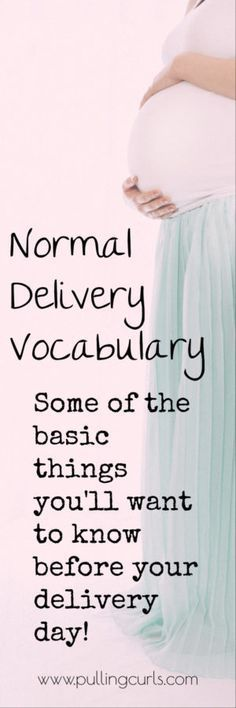 normal delivery vocabulary   tips   pregnancy   births   labor