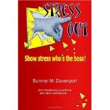 Stress Out: Show stress who's the boss! (Paperback)By Gina Cotroneo