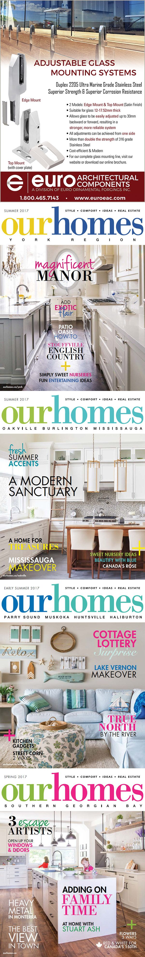 The #Summer 2017 issue of @ourhomesmagazine is out! Download the PDF or browse the digital flipbook for interesting reads and #design#inspirations! Check out our ad in these regional editions: #York (p. 69) #Oakville / #Burlington / #Mississauga (p. 59) #Muskoka (p. 53) #SouthGeorgianBay #Spring issue (p. 35) http://www.ourhomes.ca/  As featured in our ad, we are excited to showcase our NEW line of #adjustable #glass mounting systems! Besides the new #TopMount #Spigot, we now offer an…