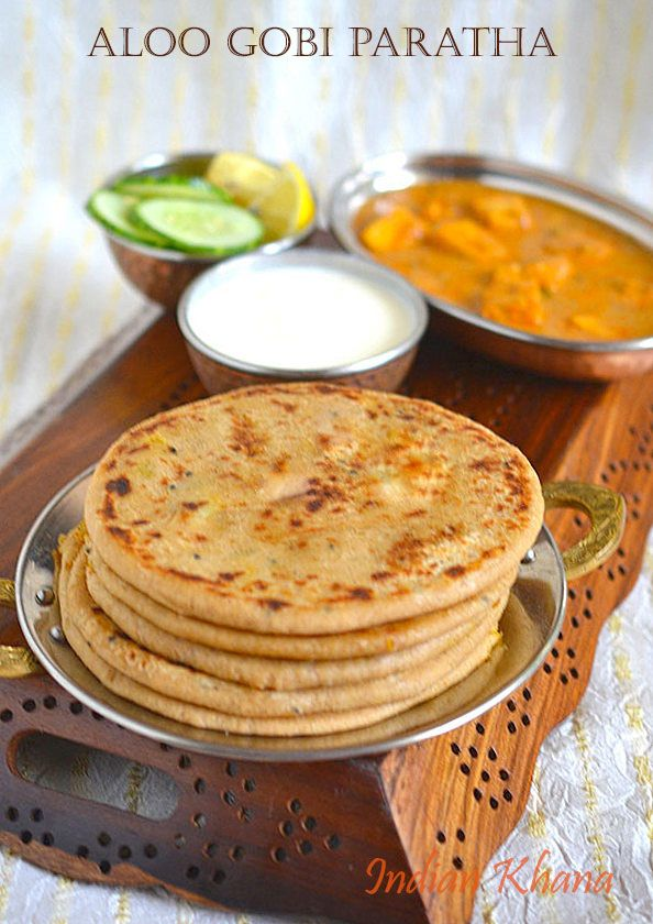 Indian Khana: Aloo Gobi (Gobhi) Paratha | Paratha Recipes