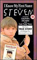 """Kidnap victim, Steven Stayner Video cover: I Know My First Name is Steven, a TV movie based on his ordeal was broadcast (in which Steven himself made a """"blink and you'll miss it"""" appearance as a policeman). It was nominated for several Emmy Awards."""