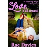 Love is All Around (Looking for Love) (Kindle Edition)By Rae Davies