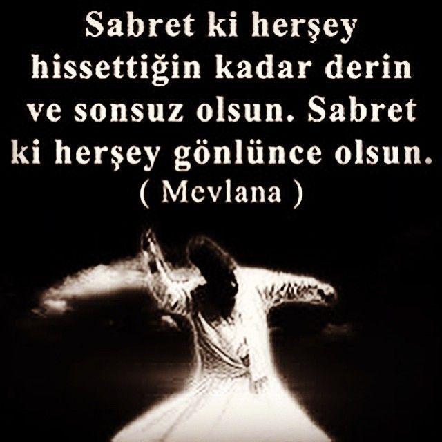 Mevlana Corekotuyagi Anlamli Guzel Sozler Resimli Guzel Sozler Kuaza Life Changing Quotes Quotes Turkish Quotes